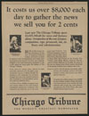 Thumbnail image of Chicago Tribune : it costs us over $8,000 each day to gather the news we sell you for 2 cents