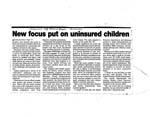 New Focus Put on Uninsured Children part 2