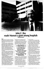 John C. Bay Made Munson a Giant Among Hospitals