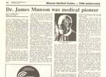 Dr. James Munson was a Medical Pioneer