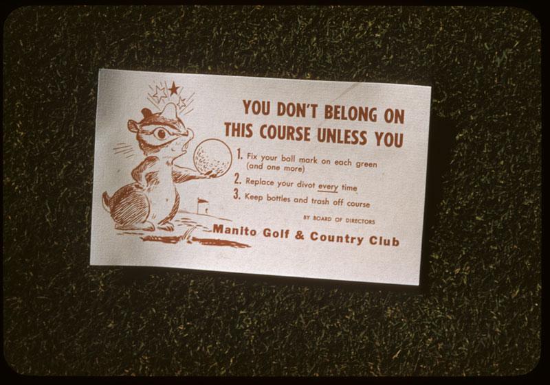 Sign reminds golfers Fix divots, etc.